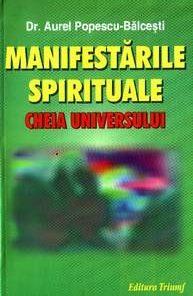 Manifestarile spirituale