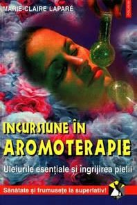 Incursiune in aromoterapie