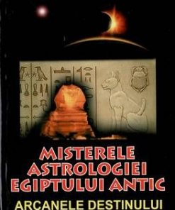 Misterele astrologiei egiptului antic