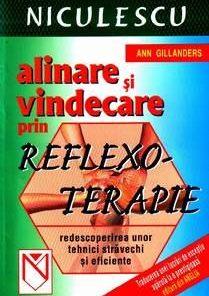 Alinare si vindecare prin reflexoterapie
