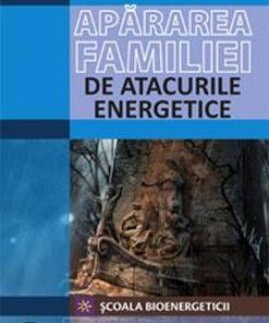 Apararea familiei de atacurile energetice