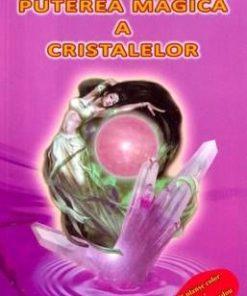 Puterea magica a cristalelor + cristal cadou