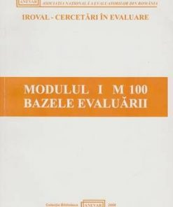 Modulul I M 100 Bazele evaluarii