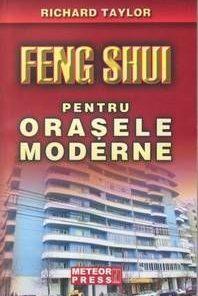 Feng Shui pentru orasele moderne