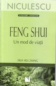 FENG SHUI - UN MOD DE VIATA