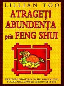Atrageti abundenta prin Feng-Shui