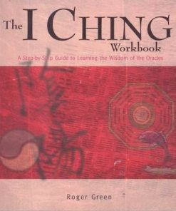 The I CHING Workbook - limba engleza