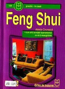 Feng Shui Cum sa ti aranjezi apartamentul ca sa ti meatga