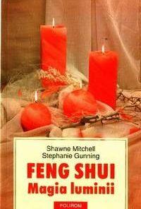 Feng Shui - Magia luminii