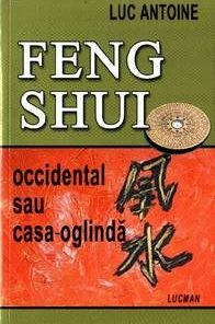 Feng Shui occidental sau casa-oglinda