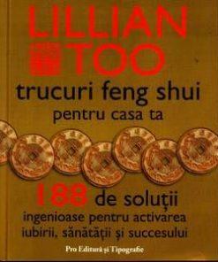 Trucuri Feng Shui pentru casa ta