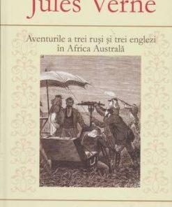 Aventurile a trei rusi si trei englezi in Africa Australa