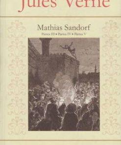 Mathias Sandorf - Partea III. Partea IV. Partea V.