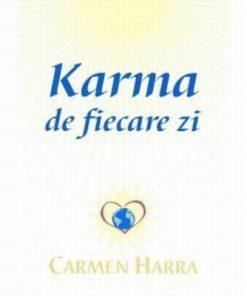 Karma de fiecare zi