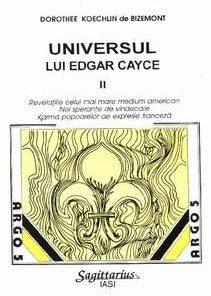 Universul lui Edgar Cayce - vol. 3