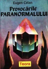 Provocarile paranormalului
