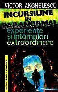 Incursiune in paranormal