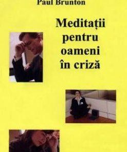 Meditatii pentru oameni in criza