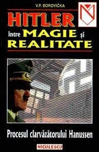 Hitler intre magie si realitate