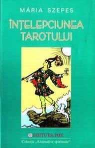 Intelepciunea Tarotului manual +78 carti