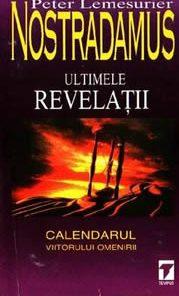 Nostradamus - ultimele revelatii