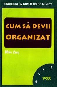 Cum sa devii organizat