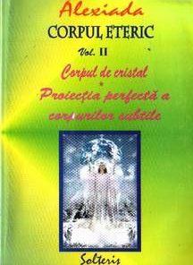 Corpul eteric - Vol II