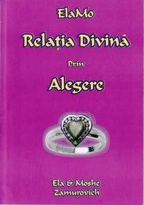 RELATIA DIVINA PRIN ALEGERE