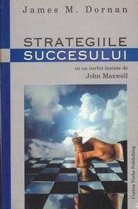 Strategiile succesului