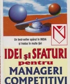 Idei si sfaturi pentru manageri competitivi