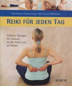 Reiki fur jeden Tag - lb. Germana