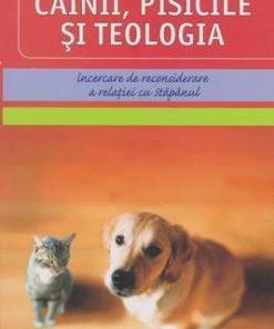 Cainii, pisicile si teologia
