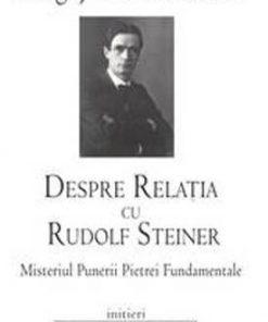 Despre relatia cu Rudolf Steiner