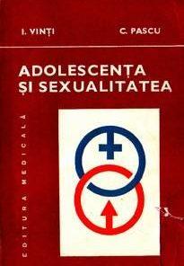 Adolescenta si sexualitatea