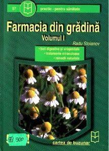 Farmacia din gradina - Vol. I
