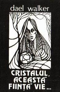 Cristalul, aceasta fiinta vie