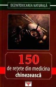 150 de retete din medicina chinezeasca