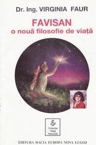 FAVISAN - O noua filozofie de viata - 3 volume