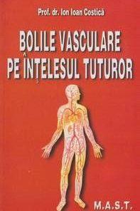 Bolile vasculare pe intelesul tuturor