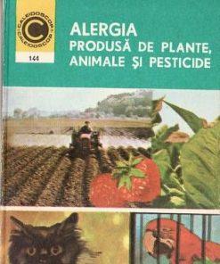 Alergia produsa de plante, animale si pesticide