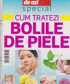 Cum tratezi bolile de piele