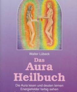 Das Aura Heilbuch - lb. Germana
