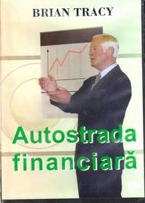 AUTOSTRADA FINANCIARA de Brian Tracy