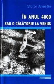 In anul 4000 sau o calatorie la Venus