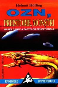 OZN, preistorie, monstrii