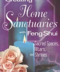 Creating Home Sanctuaries With Feng Shui - lb. engleza