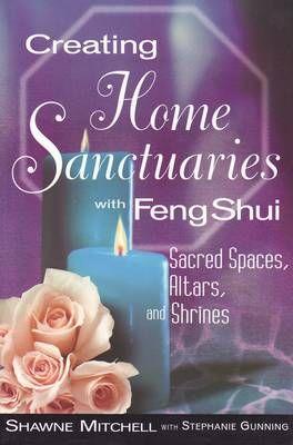 Creating Home Sanctuaries With Feng Shui - lb. engleza