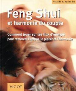 Feng Shui si armonia in cuplu - limba franceza