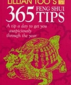 Lillian Too┤s 365 Feng Shui Tips