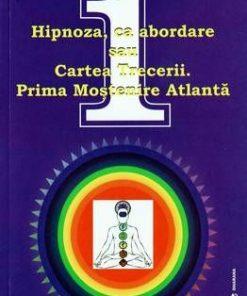 Hipnoza ca abordare sau cartea trecerii.